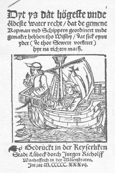 Titelblad van het beroemde Zeerecht van Visby, dat in diverse talen verscheen, waaronder deze uit 1537 in het Middel-nederduits. (Wirtschaftsarchiv Handelskammer Hamburg.)